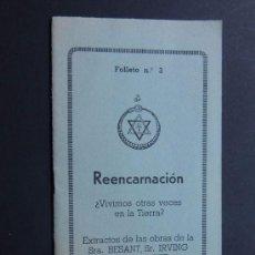 Libros antiguos: REENCARNACION - ¿VIVIMOS OTRAS VECES? ENSEÑANZAS TEOFISICAS / PARAPSICOLOGIA / AÑOS 20. Lote 97905611