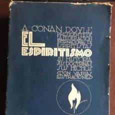Libros antiguos: EL ESPIRITISMO POR A. CONAN DOYLE. Lote 97945699