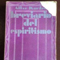 Libros antiguos: BREVIARIO DEL ESPIRITISMO POR ALLAN KARDEC 1931. Lote 98239743
