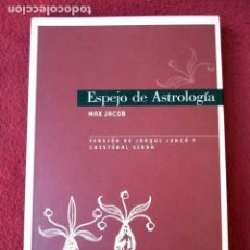 Libros antiguos: ESPEJO DE ASTROLOGÍA. MAX JACOB. 2005. Lote 99544447
