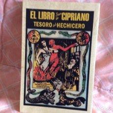 Libros antiguos: EL LIBRO DE SAN CIPRIANO. Lote 100998627