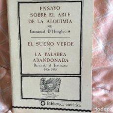Libros antiguos: ENSAYO SOBRE EL ARTE DE LA ALQUIMIA BIBLIOTECA ESOTERICA. Lote 100998899