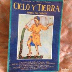 Libros antiguos: CIELO Y TIERRA SENDAS DEL ESPIRITU NUMERO 2 1982. Lote 100999259