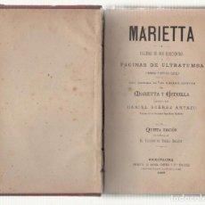 Libri antichi: NUMULITE L0650 MARIETTA Y ESTRELLA PÁGINA DE ULTRATUMBA DANIEL SUÁREZ ARTAZU 1889 MEDIUM ESPIRITISMO. Lote 102119799