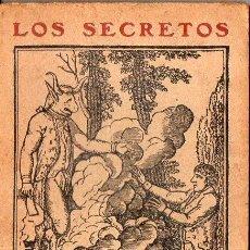Libros antiguos: LOS SECRETOS DEL INFIERNO (IMP. LA NEOTIPIA, C. 1920). Lote 103150819