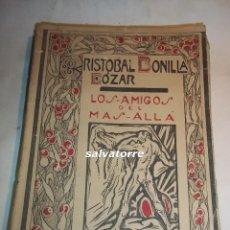 Libros antiguos: CRISTOBAL BONILLA COZAR.LOS AMIGOS DEL MAS ALLA. MASONERIA.OCULTISMO.ESPIRITISMO.1928.CANARIAS. Lote 104468511