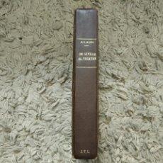 Libros antiguos: DE SEVILLA AL YUCATÁN. VIAJE OCULTISTA A TRAVÉS DE LA ATLÁNTIDA. MARIO ROSO DE LUNA. 1926 (2ª ED). Lote 105812627