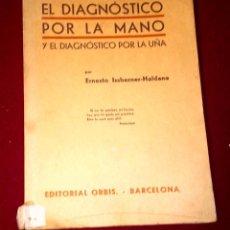 Libros antiguos: EL DIAGNÓSTICO POR LA MANO - 1.934. Lote 106029839