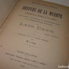 Libros antiguos: DESPUES DE LA MUERTE Y PSICOLOGIA TRANSFORMISTA.DOS OBRAS EN UN MISMO TOMO.AÑO.1891/92. Lote 107256731