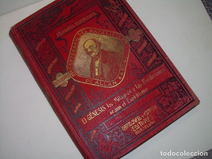EL GENESIS DE LOS MILAGROS Y LAS PREDICCIONES SEGUN EL ESPIRITISMO..AÑO 1904....ALLAN KARDEC (Libros Antiguos, Raros y Curiosos - Parapsicología y Esoterismo)