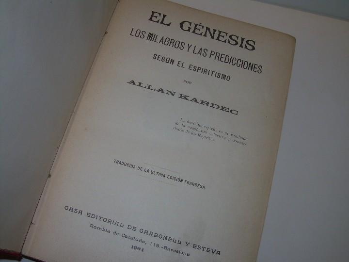 Libros antiguos: EL GENESIS DE LOS MILAGROS Y LAS PREDICCIONES SEGUN EL ESPIRITISMO..AÑO 1904....ALLAN KARDEC - Foto 2 - 107256987