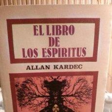 Libros antiguos: EL LIBRO DE LOS ESPÍRITUS, ALLAN KARDEC, VISIÓN LIBROS.. Lote 109291955
