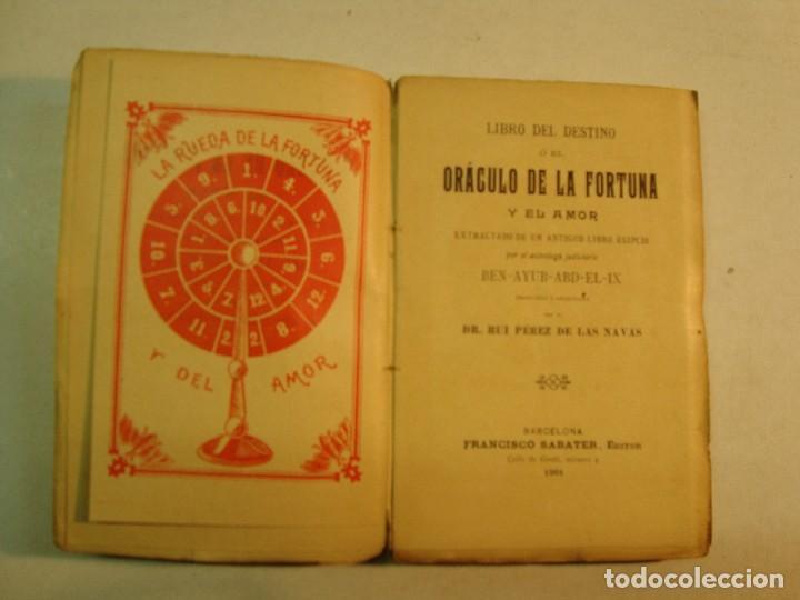 Libros antiguos: Ben-Ayub-Abd-El-Ix: Libro del destino o el oráculo de la fortuna y el amor (1901) - Foto 3 - 172741237