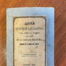 Libros antiguos: ARTE DE ECHAR LAS CARTAS, PARA SABER LO VENIDERO, POR MEDIO DE LA BARAJA ESPAÑOLA SEGUN.... Lote 109484651