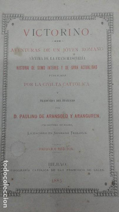 AVENTURAS DE UN JOVEN ROMANO VICTIMA DE LA FRANCMASONERIA PABLO VICTORINO RARO 1885 BILBAO (Libros Antiguos, Raros y Curiosos - Parapsicología y Esoterismo)