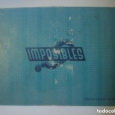 Libros antiguos: LIBRERIA GHOTICA. JUEGO DE MAGIA: IMPOSIBLES. COLECCION VERDE. 1940. RARO.. Lote 110335943