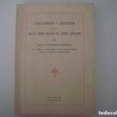 Libros antiguos: LIBRERIA GHOTICA. ESTABLECIMIENTOS Y COSTITUCION DEL ORDEN MILITAR DEL SANTO SEPULCRO. 1934. 1ªED. Lote 110353227