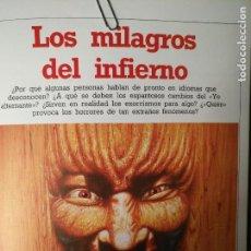 Libros antiguos: CIENCIAS OCULTAS OCULTISMO - REPORTAJE COMPLETO. LOS MILAGROS DEL INFIERNO. Lote 111861339