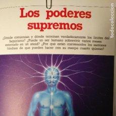 Libros antiguos: CIENCIAS OCULTAS OCULTISMO - REPORTAJE COMPLETO. LOS PODERES SUPREMOS. Lote 111861531