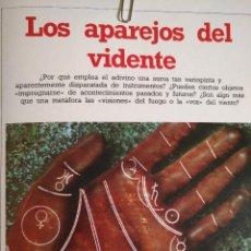 Libros antiguos: CIENCIAS OCULTAS OCULTISMO - REPORTAJE COMPLETO. LOS APAREJOS DEL VIDENTE. Lote 111863731