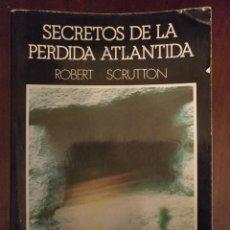 Libros antiguos: LIBRO - LA ATLANTIDA SECRETOS DE LA PERDIDA. Lote 111905255