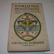 Libros antiguos: ENCICLOPEDIA DE LAS CIENCIAS OCULTAS......AÑO 1936. Lote 112369643
