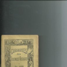 Libros antiguos: CURIOSITÉS DE SCIENCES OCCULTES. PAUL LACROIX (BIBLIOPHILE JACOB). 1885 1ª EDICIÓN.. Lote 116452951