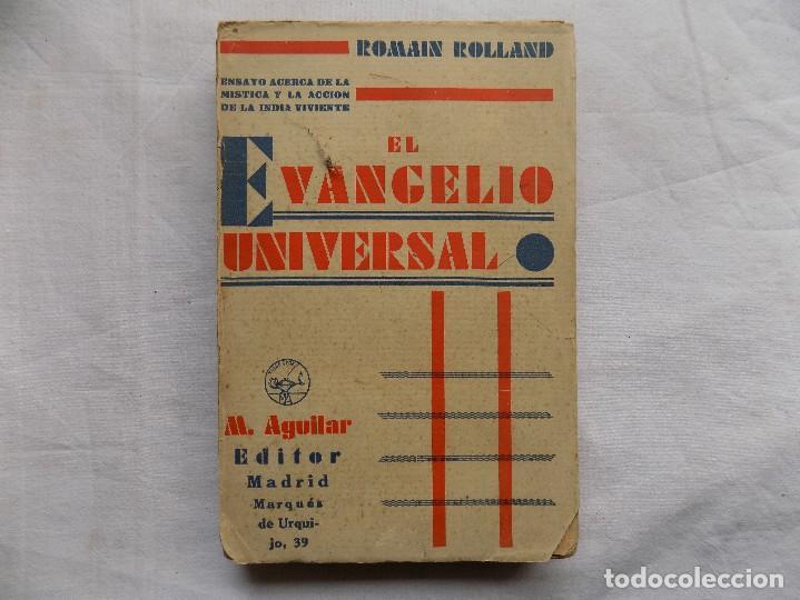 LIBRERIA GHOTICA. ROMAIN ROLLAND. EL EVANGELIO UNIVERSAL. EDITORIAL AGUILAR 1931. MISTICA (Libros Antiguos, Raros y Curiosos - Parapsicología y Esoterismo)