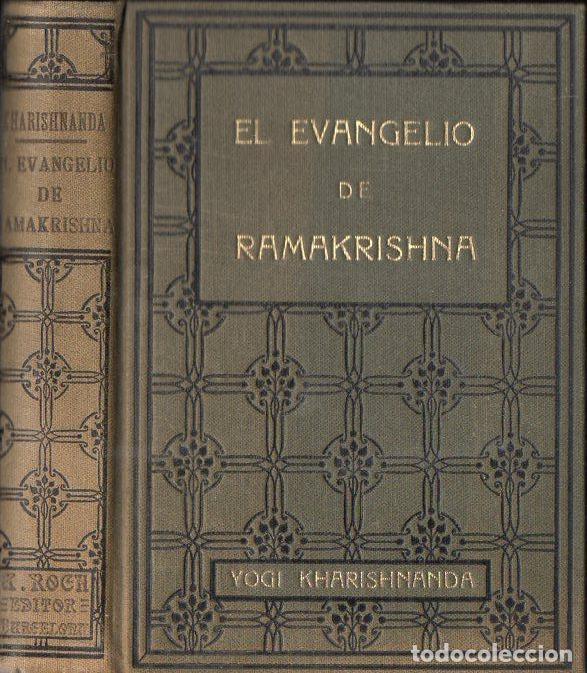 YOGI KHARISHNANDA : EL EVANGELIO DE RAMAKRISHNA (A, ROCH, C. 1930) (Libros Antiguos, Raros y Curiosos - Parapsicología y Esoterismo)