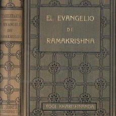 Livros antigos: YOGI KHARISHNANDA : EL EVANGELIO DE RAMAKRISHNA (A, ROCH, C. 1930). Lote 166096157