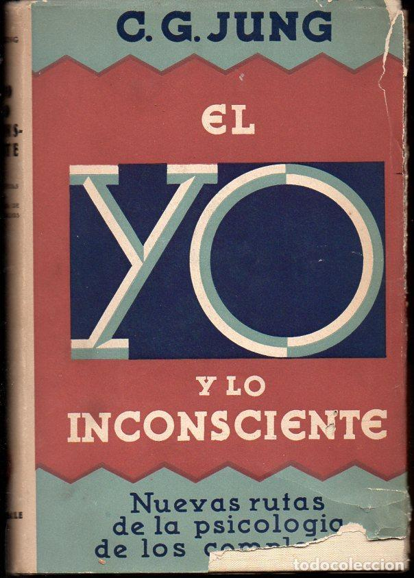 JUNG : EL YO Y EL INCONSCIENTE (LUIS MIRACLE, 1936) PRIMERA EDICIÓN (Libros Antiguos, Raros y Curiosos - Parapsicología y Esoterismo)