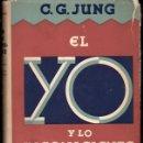 Libros antiguos: JUNG : EL YO Y EL INCONSCIENTE (LUIS MIRACLE, 1936) PRIMERA EDICIÓN. Lote 117666031