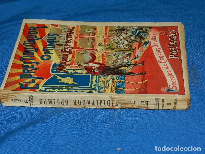 Libros antiguos: (MF) LIBRO MAGIA - JOAQUIN PARTAGAS - EL PRESTIGITADOR OPTIMUS O MAGIA ESPECIAL , S.XIX - Foto 2 - 118281755