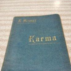 Libros antiguos: KARMA--ANNIE BESANT--BIBLIOTECA ESOTERISTA-TAPINERIA ,24-1ª EDICION 1903. Lote 120735007