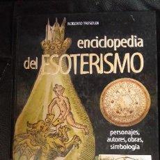 Livres anciens: ENCICLOPEDIA DEL ESOTERISMO ( PERSONAJES, AUTORES, OBRAS, SIMBOLOGIA). Lote 121417927