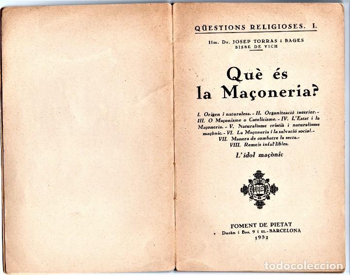 Libros antiguos: LIBRO, ¿ QUE ES LA MASONERIA ? AÑO 1932 OBISPO DE VICH JOSEP RORRAS I BAGES,COMBATIRLA,EN CATALAN - Foto 2 - 121493667