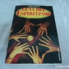 Libros antiguos: LIBRO ANTIGUO GUIA DEL ESPIRITISMO ANGELO DE MICHELI 1987 EN ESPAÑOL. Lote 121544975