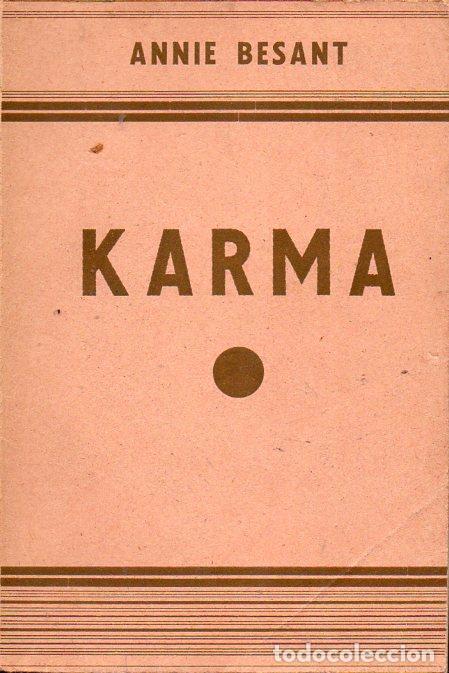 ANNIE BESANT : KARMA (ORIENTALISTA, 1930) (Libros Antiguos, Raros y Curiosos - Parapsicología y Esoterismo)