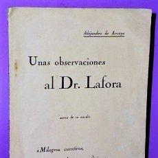 Libros antiguos: UNAS OBSERVACIONES AL DR. LAFORA,ACERCA DE SU ESTUDIO MILAGROS CURATIVOS, LAICOS Y RELIGIOSOS.(1928). Lote 123084131