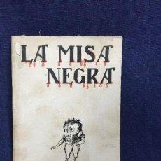 Libros antiguos: LA MISA NEGRA E B AGRAMUNT ED BAUZA ESOTERISMO SATANISMO BACANALES AQUELARRES. Lote 123108071