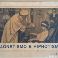Libros antiguos: MAGNETISMO E HIPNOTISMO AÑO FRANCISCO G PURTAL. Lote 123187179
