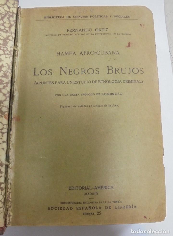 HAMPA AFRO-CUBANA. LOS NEGROS BRUJOS. FERNANDO ORTIZ. EDITORIAL AMERICA, MADRID. VER (Libros Antiguos, Raros y Curiosos - Parapsicología y Esoterismo)