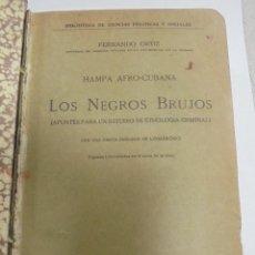 Libros antiguos: HAMPA AFRO-CUBANA. LOS NEGROS BRUJOS. FERNANDO ORTIZ. EDITORIAL AMERICA, MADRID. VER. Lote 125030431