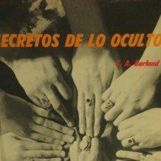 Libros antiguos: SECRETOS DE LO OCULTO C A BURLAND. Lote 125103215