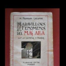 Libros antiguos: MARAVILLOSOS FENÓMENOS DEL MÁS ALLÁ. M. FRONDONI LACOMBE. Lote 125210235