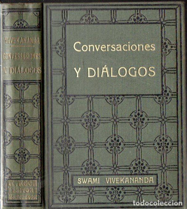 SWAMI VIVEKANANDA : CONVERSACIONES Y DIÁLOGOS (ANTONIO ROCH, C. 1930) (Libros Antiguos, Raros y Curiosos - Parapsicología y Esoterismo)