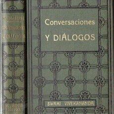 Libros antiguos: SWAMI VIVEKANANDA : CONVERSACIONES Y DIÁLOGOS (ANTONIO ROCH, C. 1930). Lote 125305635