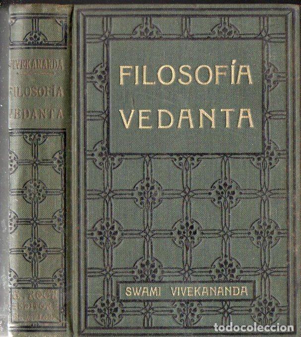 SWAMI VIVEKANANDA : FILOSOFÍA VEDANTA (ANTONIO ROCH, C. 1930) (Libros Antiguos, Raros y Curiosos - Parapsicología y Esoterismo)