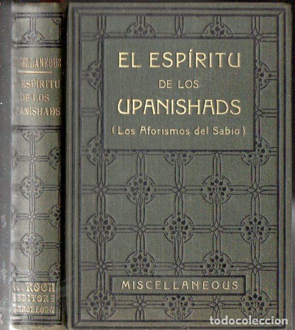 EL ESPIRITU DE LOS UPANISHADS (ANTONIO ROCH, C. 1930) (Libros Antiguos, Raros y Curiosos - Parapsicología y Esoterismo)
