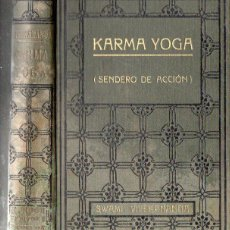 Libros antiguos: SWAMI VIVEKANANDA : KARMA YOGA (ANTONIO ROCH, C. 1930). Lote 125306555